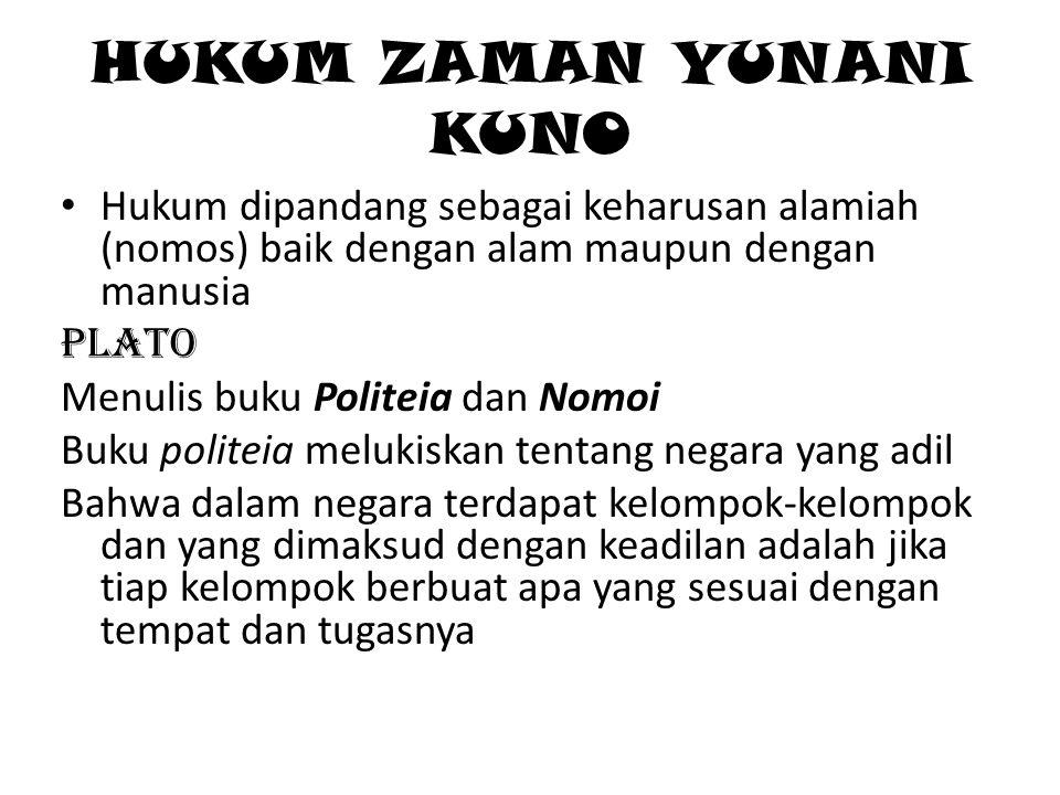 Sedangkan dalam buku Nomoi, Plato menjelaskan tentang petunjuk dibentuknya tata hukum.