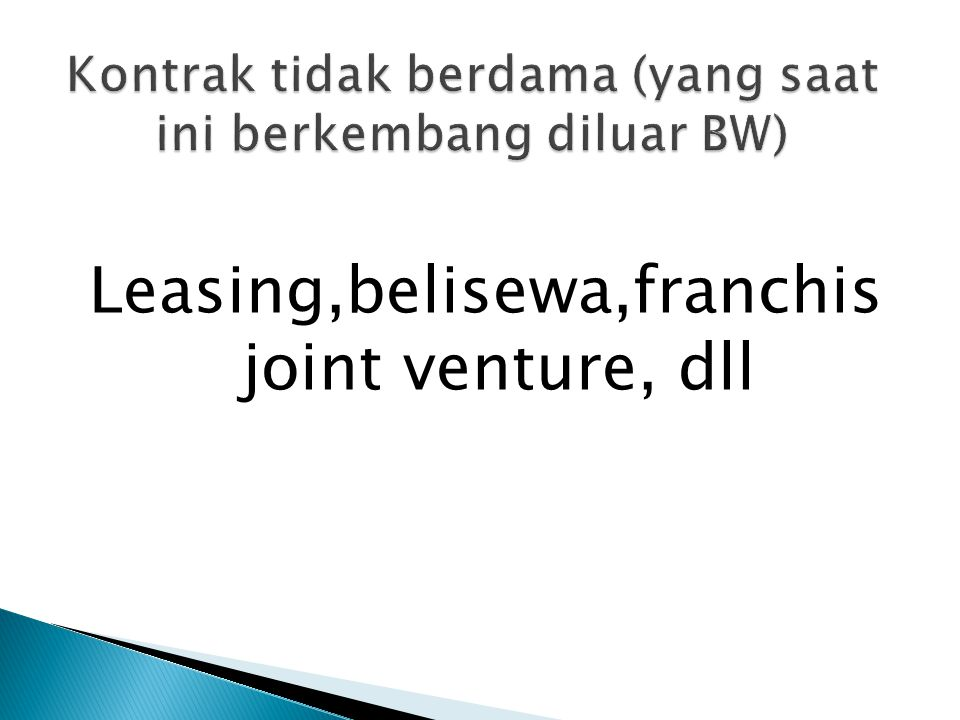 Leasing,belisewa,franchis joint venture, dll