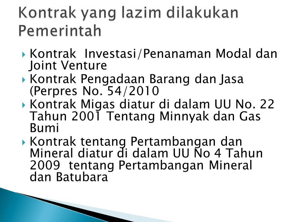  Kontrak Investasi/Penanaman Modal dan Joint Venture  Kontrak Pengadaan Barang dan Jasa (Perpres No.