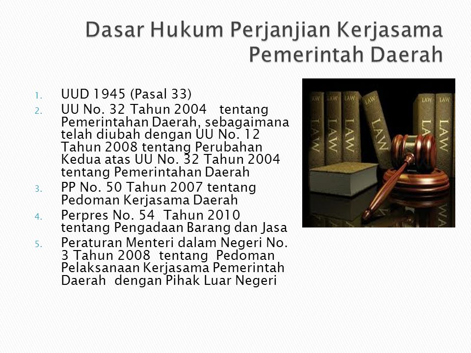 1.UUD 1945 (Pasal 33) 2. UU No.