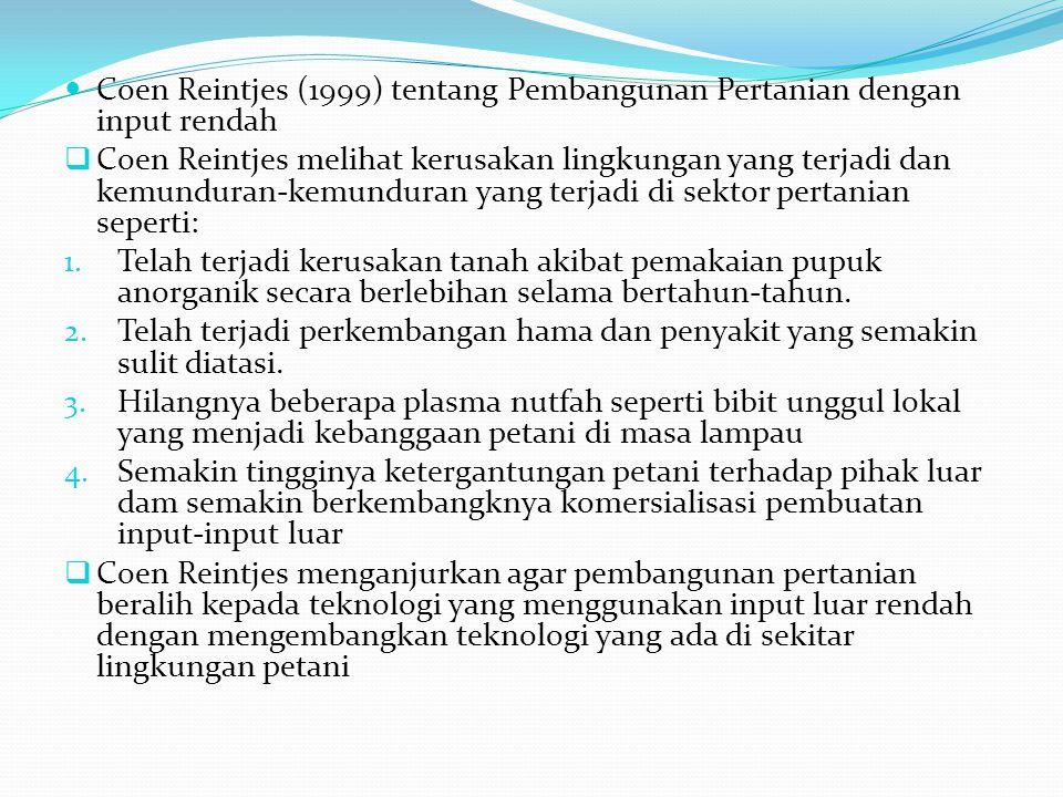  Hayami dan Kikuchi (1987) tentang Teori Kelembagaan Pertanian  Telah terjadi perubahan kelembagaan di beberapa desa di Pulau Jawa yaitu dari sistem bawon ke sistem caplokan sementara di beberapa desa lainnya tidak terjadi.