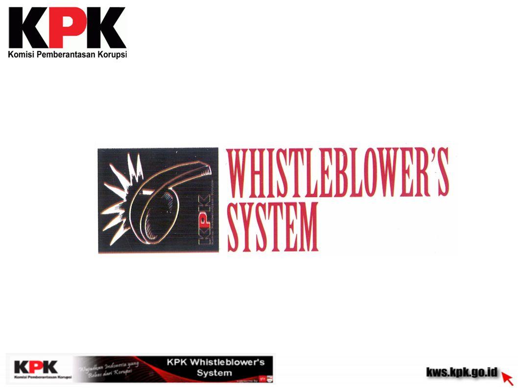 sarana bagi whistleblower menyampaikan pengaduan dugaan TPK yang telah maupun akan terjadi, yang melibatkan aparat penegak hukum, penyelenggara negara dan orang lain yang ada kaitannya dengan TPK tersebut