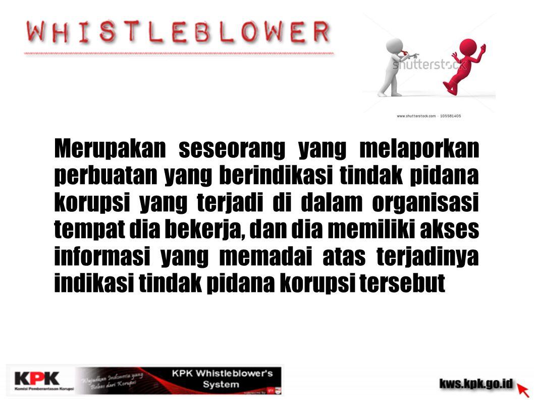 KPK Whistleblower s System Memberikan perlindungan kerahasiaan identitas pelapor (anonymous reporting) Tentang KWS Bagaimana cara memproteksi whistleblower?