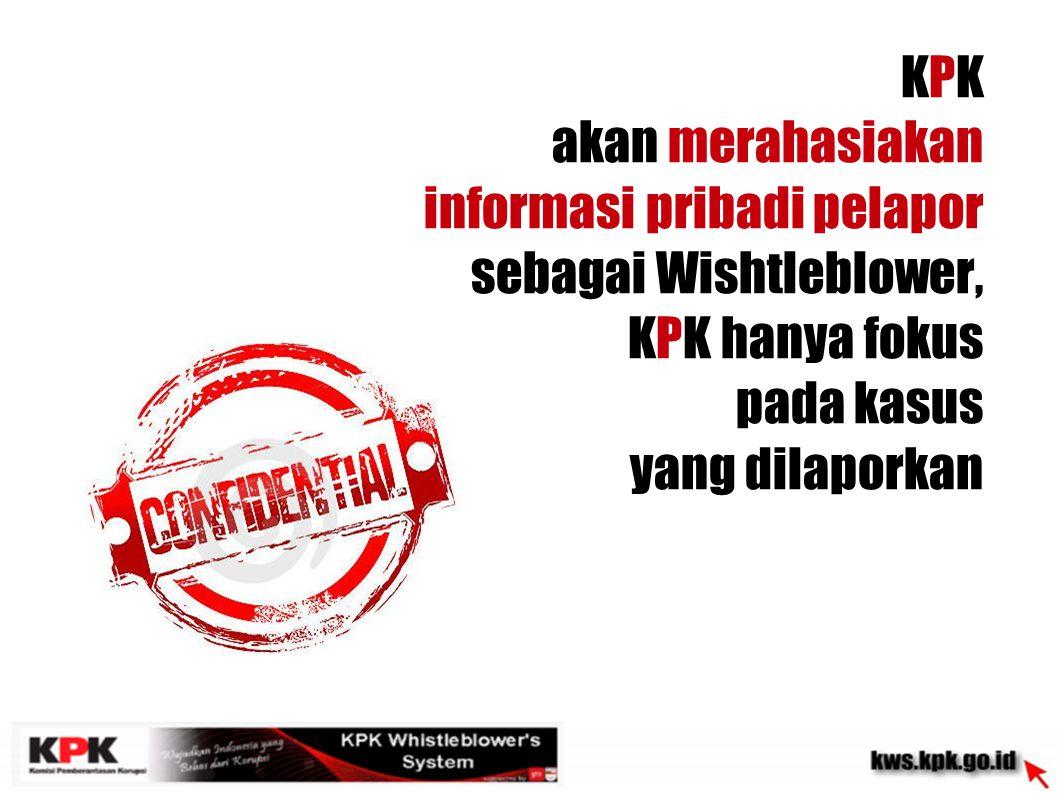 Untuk pengamanan fisik KPK bekerja sama dengan LPSK