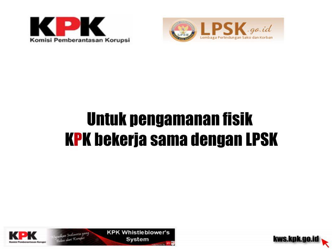 KPK bekerja sama dengan lembaga terkait untuk menindaklanjuti informasi dari KWS