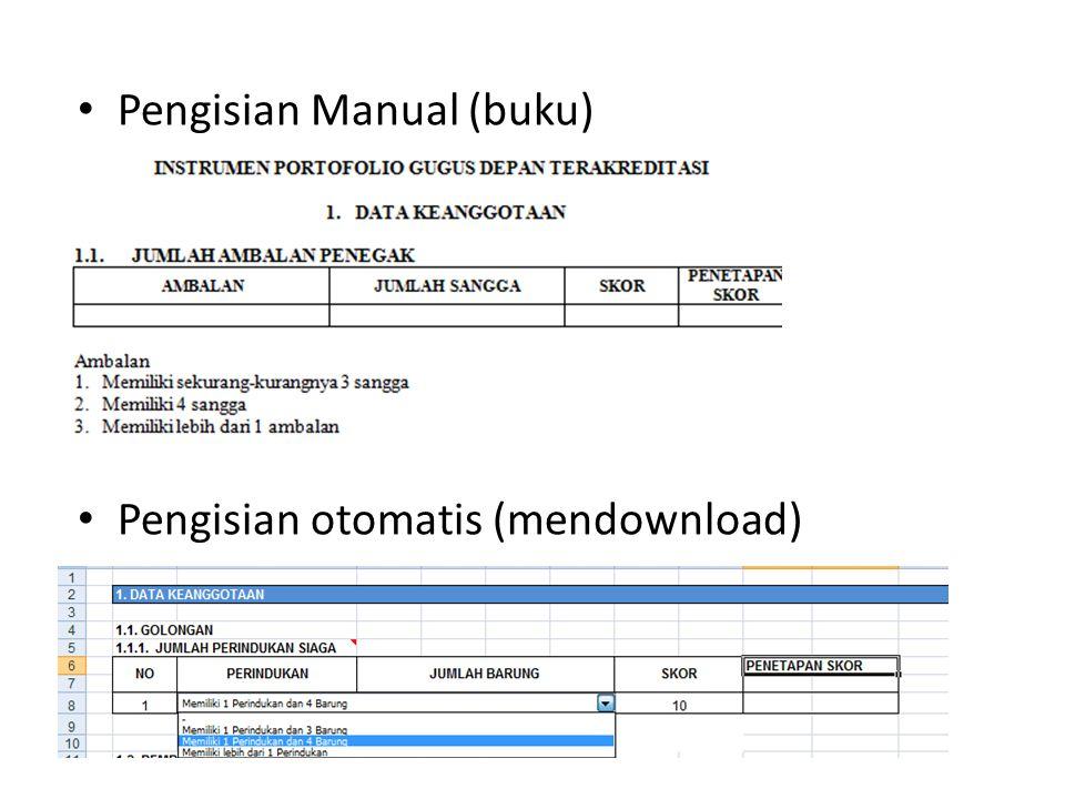 • Pengisian Manual (buku) • Pengisian otomatis (mendownload)