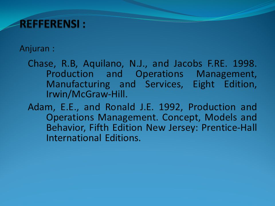 Chase, R.B, Aquilano, N.J., and Jacobs F.RE.1998.