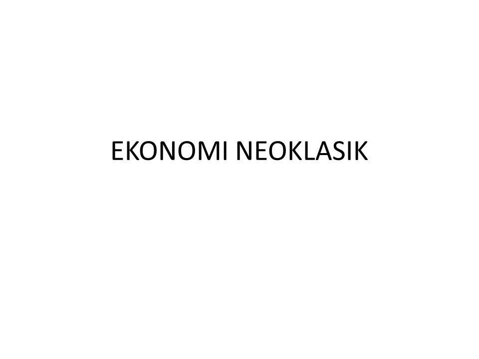 EKONOMI NEOKLASIK