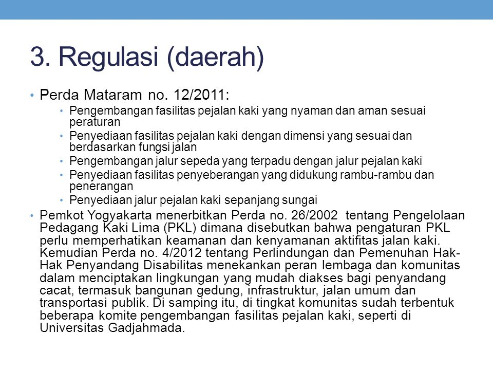 3.Regulasi (daerah) • Perda Mataram no.
