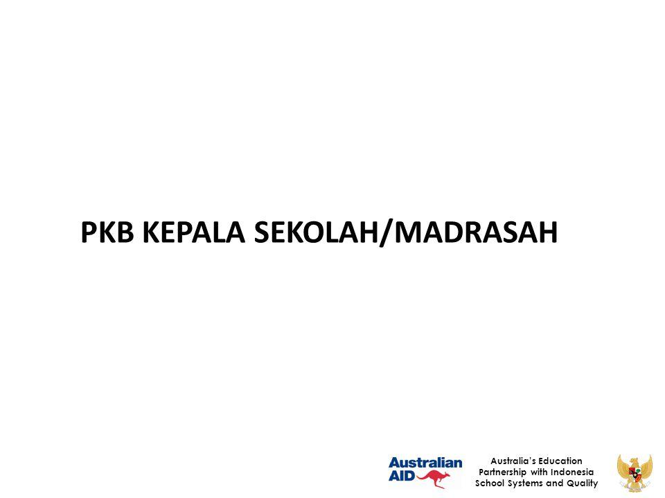 29 Australia's Education Partnership with Indonesia School Systems and Quality Tugas dan Tanggung Jawab dalam Sistem Pengelolaan PKB 4.LPMP dan P4TK a.melaksanakan program PKB berdasarkan kebijakan yang ditetapkan oleh Ditjen /lembaga terkait.