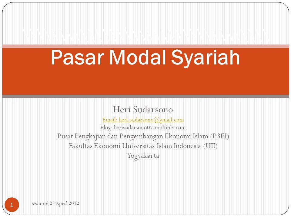 Heri Sudarsono Email: heri.sudarsono@gmail.com Blog: herisudarsono07.multiply.com Pusat Pengkajian dan Pengembangan Ekonomi Islam (P3EI) Fakultas Ekon