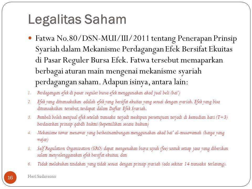 Legalitas Saham  Fatwa No.80/DSN-MUI/III/2011 tentang Penerapan Prinsip Syariah dalam Mekanisme Perdagangan Efek Bersifat Ekuitas di Pasar Reguler Bu