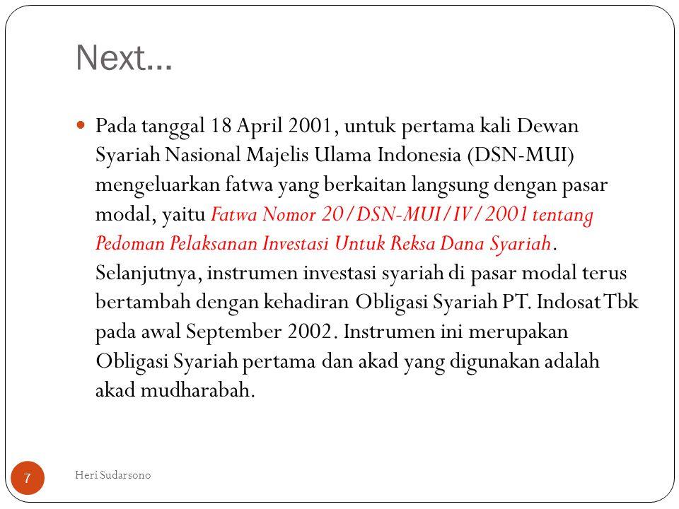 Next…  Pada tanggal 18 April 2001, untuk pertama kali Dewan Syariah Nasional Majelis Ulama Indonesia (DSN-MUI) mengeluarkan fatwa yang berkaitan lang