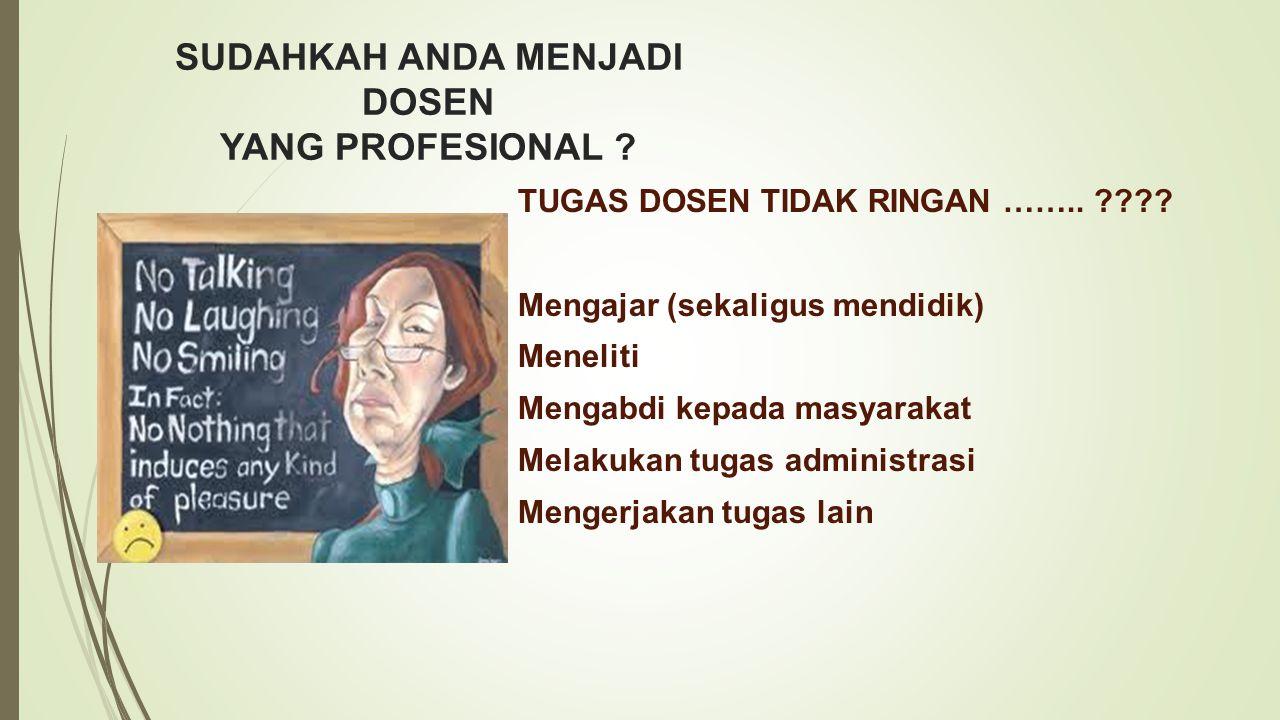 Selamat menjadi dosen yang professional