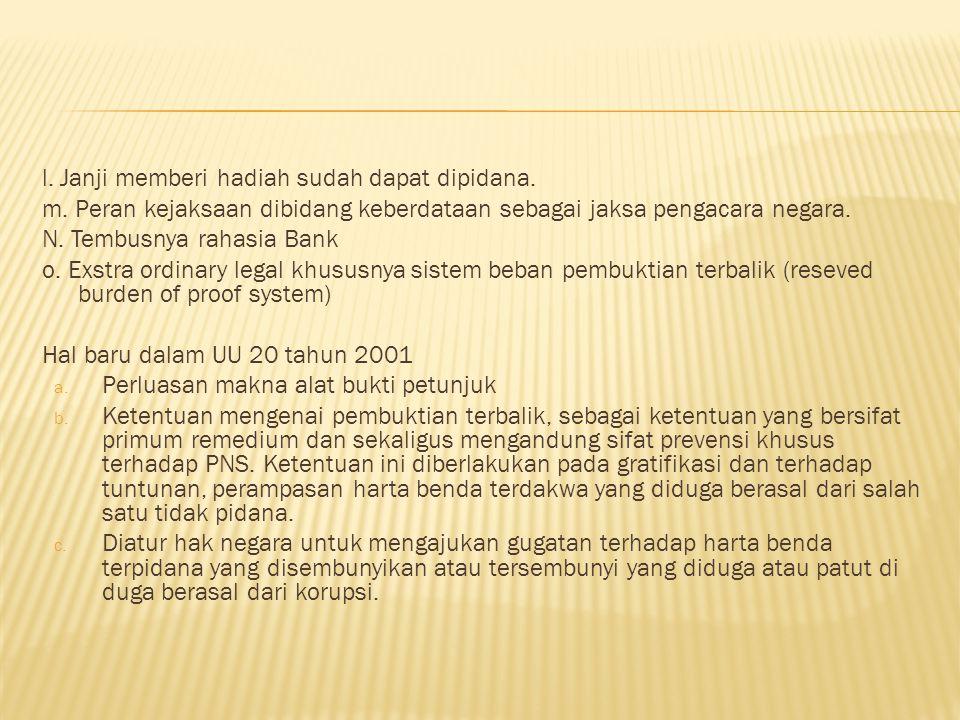 Pasal 2 menyebutkan penyelenggara negara meliputi : 1.