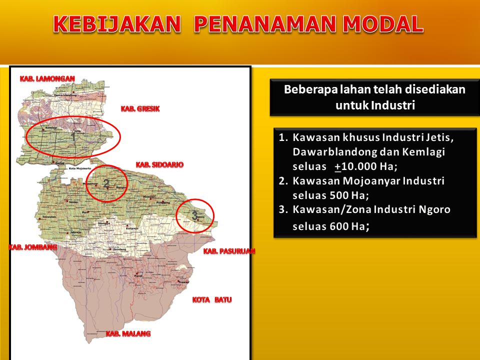  Adanya infrastruktur jalan yang memadai Adanya infrastruktur jalan yang memadai  Adanya infrastruktur jalan yang memadai Adanya infrastruktur jalan yang memadai KETERANGAN : : Rencana Ruas Jalan Pelebaran (10M) : Rencana Ruas Jalan 2 Jalur 4 Lajur (16M) KETERANGAN : : Rencana Ruas Jalan Pelebaran (10M) : Rencana Ruas Jalan 2 Jalur 4 Lajur (16M)  Rencana Peningkatan konstruksi Jaringan Jalan untuk mendukung Kawasan Industri Utara Sungai Brantas, interkoneksi dengan Jalan Tol Surabaya – Mojokerto.