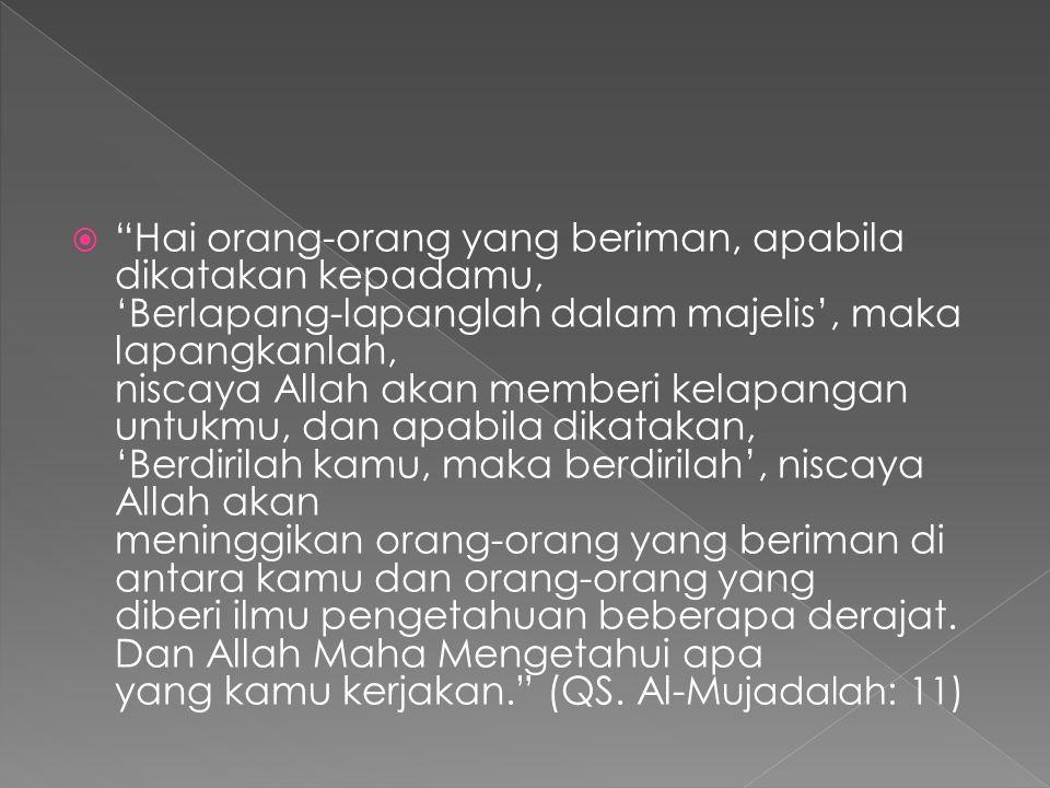 Khalifah Ali bin Abi Thalib mengatakan bahwa ada sepuluh kelebihan ilmu dibanding harta, yaitu: Ilmu adalah warisan para nabi, sedangkan harta adalah warisan dari Fir'aun, Qarun, dan lain-lain.