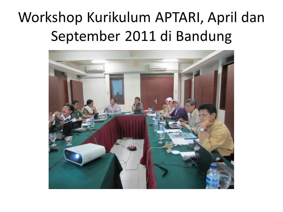 Workshop Kurikulum APTARI, April dan September 2011 di Bandung