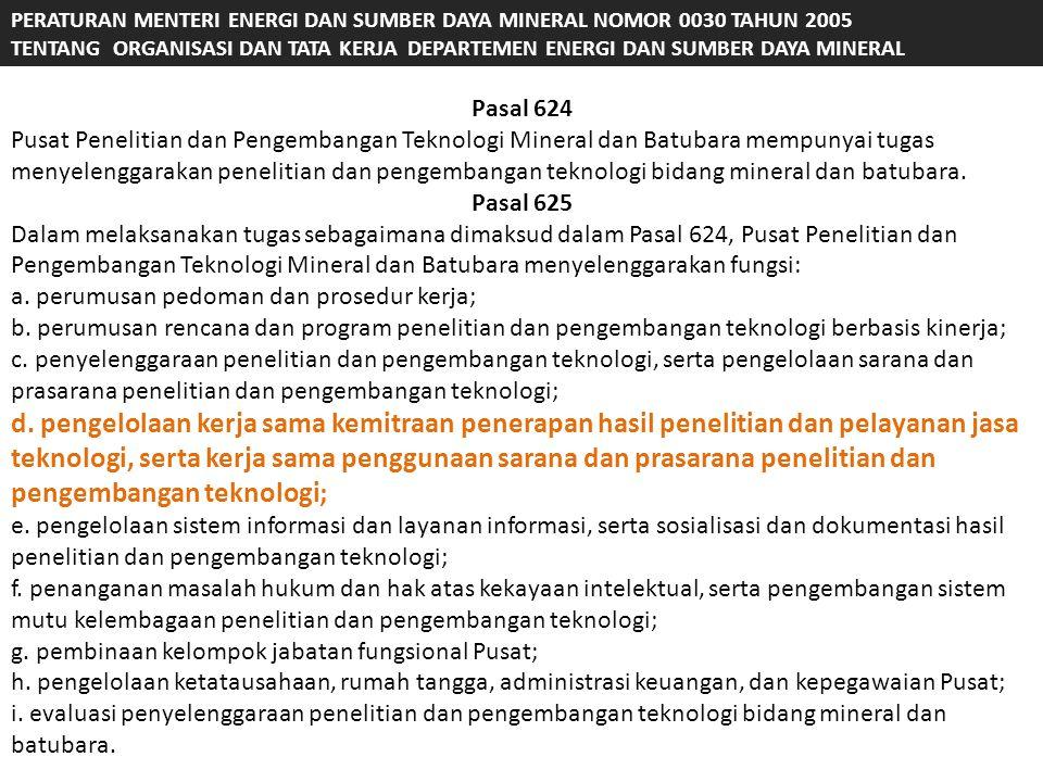P E R T A M A : Menyetujui penggunaan sebagian dana yang berasal dari Penerimaan Negara Bukan Pajak pada Badan Pendidikan dan Pelatihan serta Badan Penelitian dan Pengembangan di Lingkungan Departemen Energi dan Sumber Daya Mineral sebagaimana dimaksud dalam Peraturan Pemerintah Nomor 45 Tahun 2003 yang diterima dari : 1.Pusat Penelitian dan Pengembangan Teknologi Minyak dan Gas Bumi Lemigas Jakarta, dengan izin penggunaan paling tinggi sebesar 95,31% (sembilan puluh lima koma tigas puluh satu persen); 2.Pusat Penelitian dan Pengembangan Teknologi Mineral dan Batubara, dengan izin penggunaan paling tinggi sebesar 95,23% (sembilan puluh lima koma dua puluh tiga persen); 3.Pusat Pendidikan dan Pelatihan Minyak dan Gas Bumi (Pusat Diklat Migas) Cepu, dengan izin penggunaan paling tinggi sebesar 96,01% (sembilan puluh enam koma nol satu persen); 4.Pusat Pendidikan dan Pelatihan Teknologi Mineral dan Batubara Bandung, dengan izin penggunaan paling tinggi sebesar 96,07% (sembilan puluh enam koma nol tujuh persen); 5.Perguruan Tinggi Kedinasan Akademi Minyak dan Gas bumi (PTK Akamigas) Cepu, dengan izin penggunaan paling tinggi sebesar 96,12% (sembilan puluh enam koma dua belas persen).