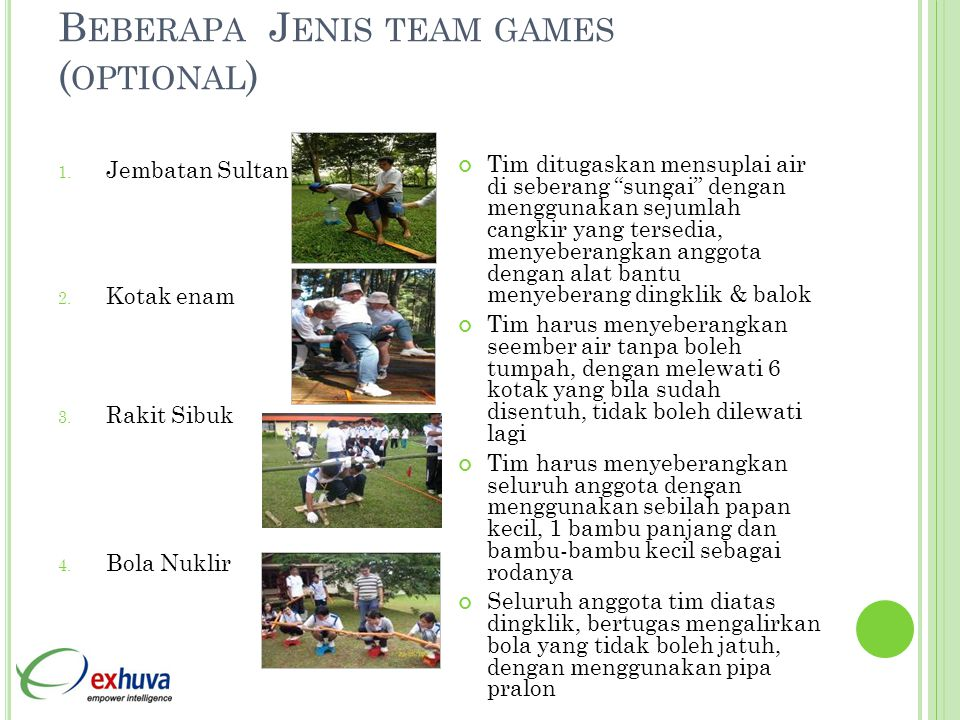 B EBERAPA J ENIS TEAM GAMES ( OPTIONAL ) 1.Jembatan Sultan 2.