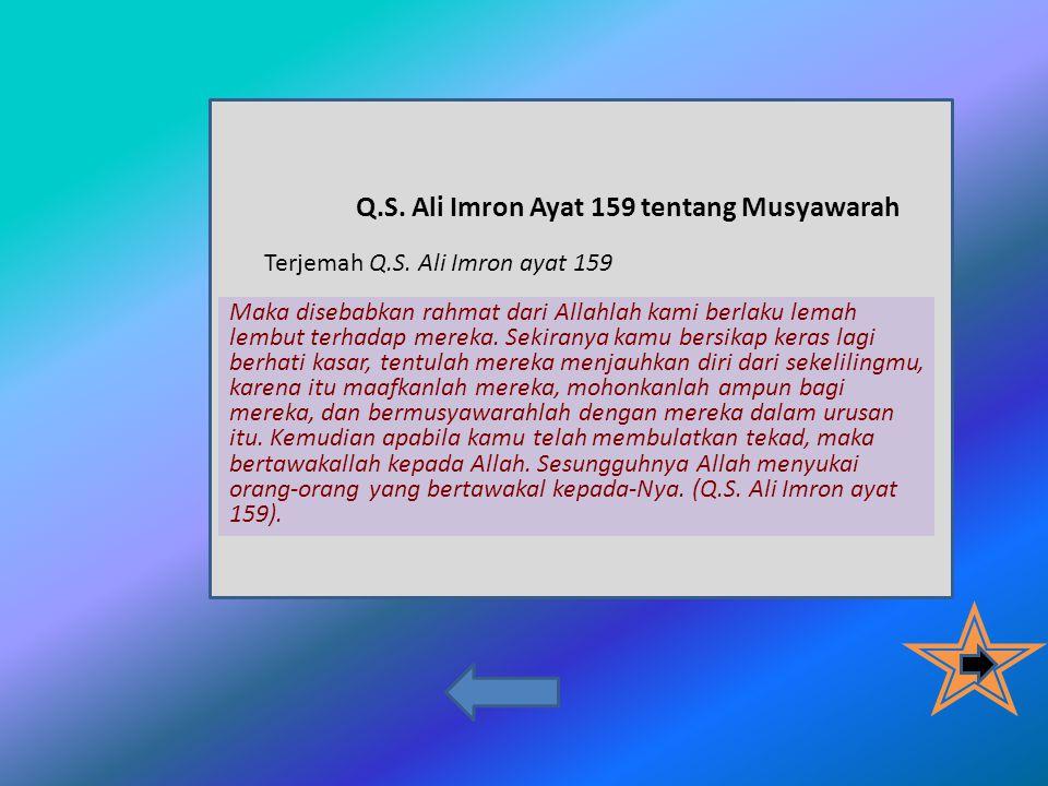 Q.S.Ali Imron Ayat 159 tentang Musyawarah, Terjemah Q.S.