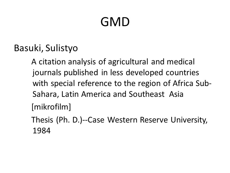 GMD Basuki, Sulistyo A citation analysis of agricultural and medical journals published in less developed countries with special reference to the regi