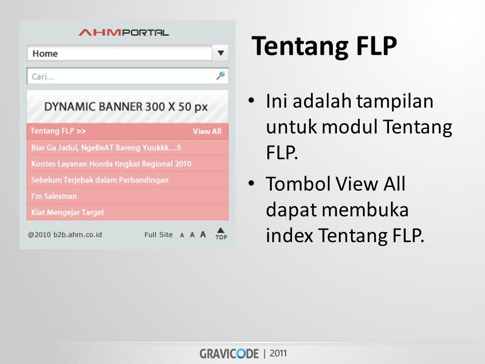 Tentang FLP • Ini adalah tampilan untuk modul Tentang FLP.