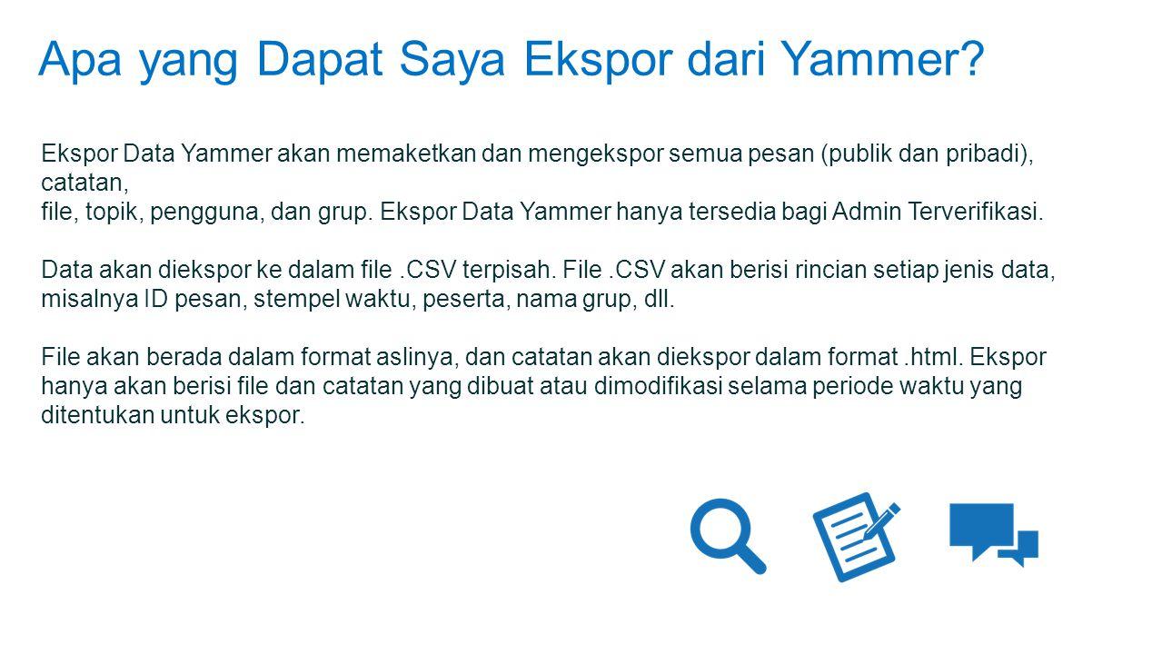 Apa yang Dapat Saya Ekspor dari Yammer.