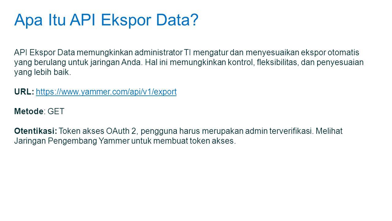 Apa Itu API Ekspor Data.