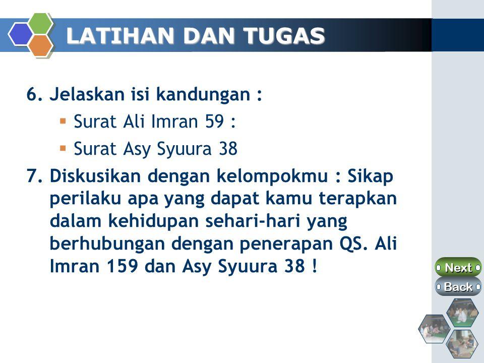LATIHAN DAN TUGAS 5.Dalam ayat diatas ada potongan ayat dalam tabel dibawah ini.