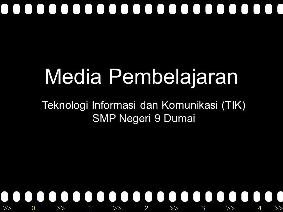 >>0 >>1 >> 2 >> 3 >> 4 >> Media Pembelajaran Teknologi Informasi dan Komunikasi (TIK) SMP Negeri 9 Dumai