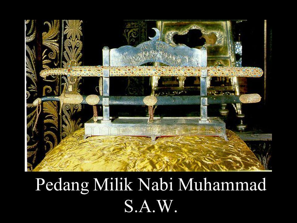 Pedang Milik Nabi Muhammad S.A.W.