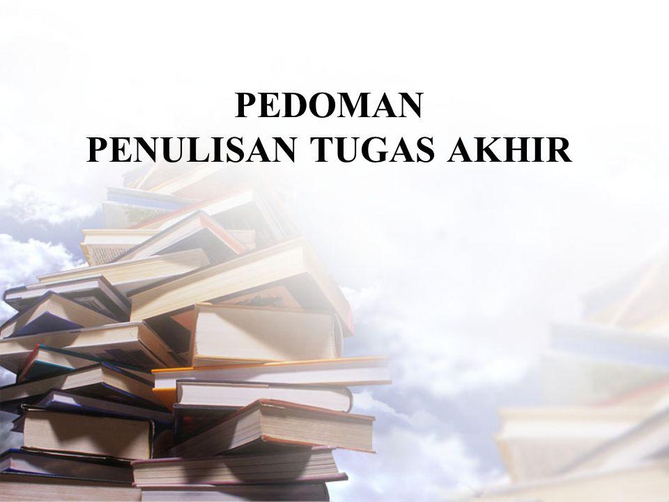 Halaman Pengesahan •Halaman pengesahan diletakkan pada halaman sesudah halaman judul.