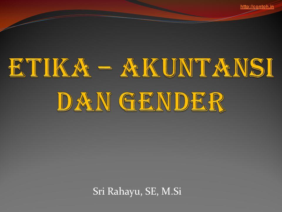 Dengan demikian isu gender tetap merupakan isu yang tidak dapat dijelaskan dengan tuntas melalui riset empiris.