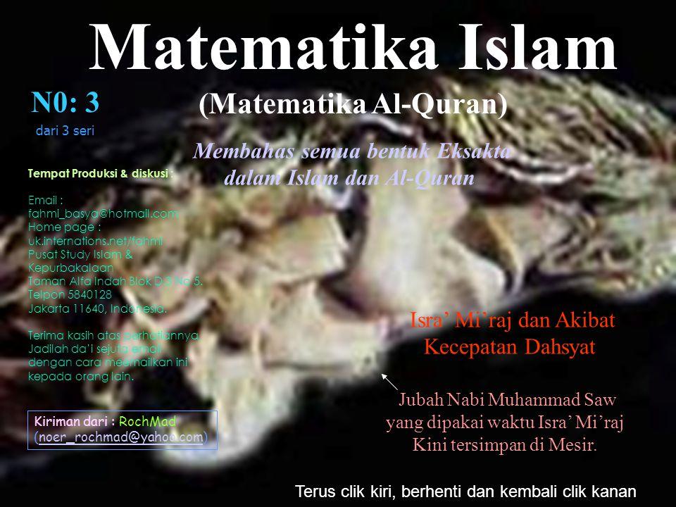 Terus clik kiri, berhenti dan kembali clik kanan Jubah Nabi Muhammad Saw yang dipakai waktu Isra' Mi'raj Kini tersimpan di Mesir.