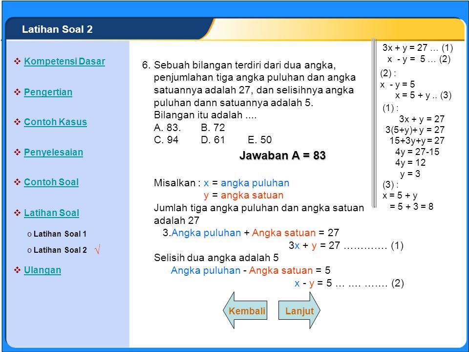 SISTEM PERSAMAAN LINEAR Himpunan penyelesaian dari sistem persama- an berikut : adalah.... A. {(-5,-1)}B. {(5,-4)}. C. {(-5,4)}D. {(5,1)} E. {(4,-5)}