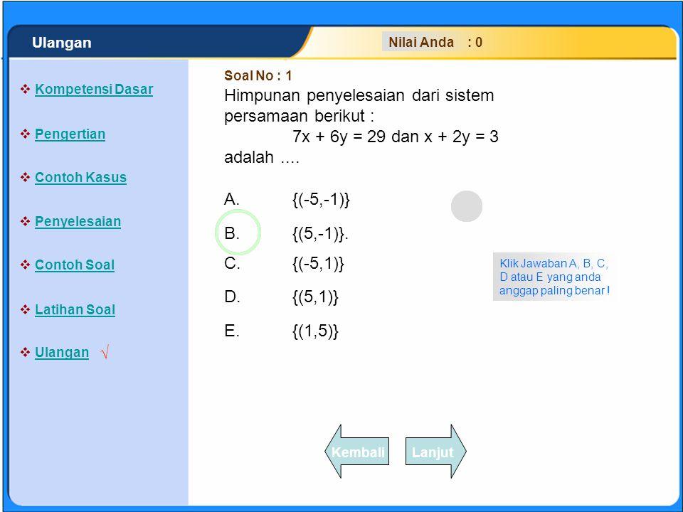 SISTEM PERSAMAAN LINEAR Diketahui sistem persamaan linear : 2/x + 3/y = 1 dan 8/x - 6/y = 1 Jika penyelesaian dari sistem persamaan tersebut x dan y,
