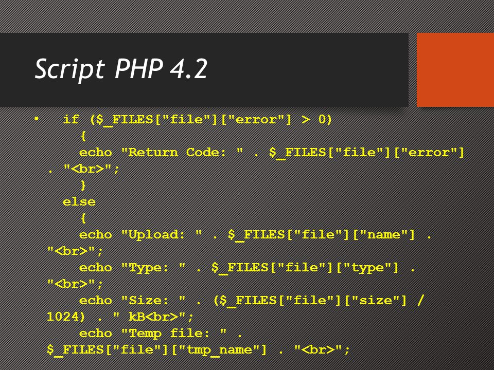 Script PHP 4.2 • if ($_FILES[
