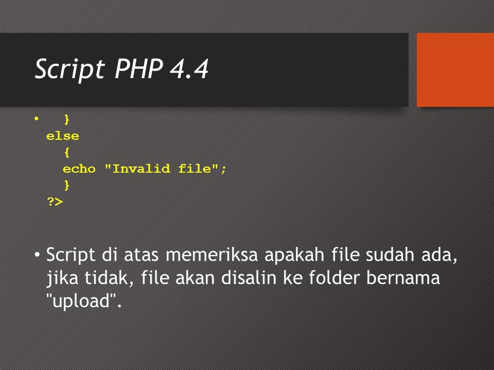 Script PHP 4.4 • } else { echo