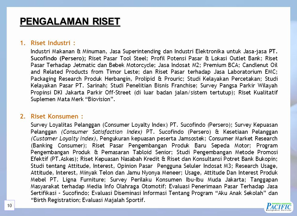 10 1.Riset Industri : Industri Makanan & Minuman, Jasa Superintending dan Industri Elektronika untuk Jasa-jasa PT.