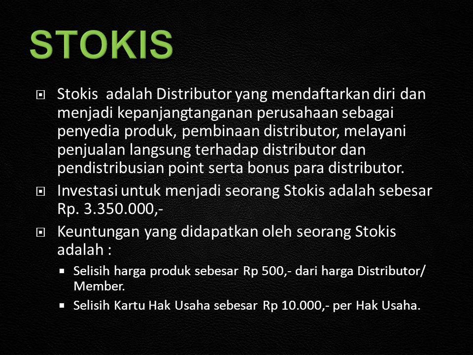  Stokis adalah Distributor yang mendaftarkan diri dan menjadi kepanjangtanganan perusahaan sebagai penyedia produk, pembinaan distributor, melayani penjualan langsung terhadap distributor dan pendistribusian point serta bonus para distributor.