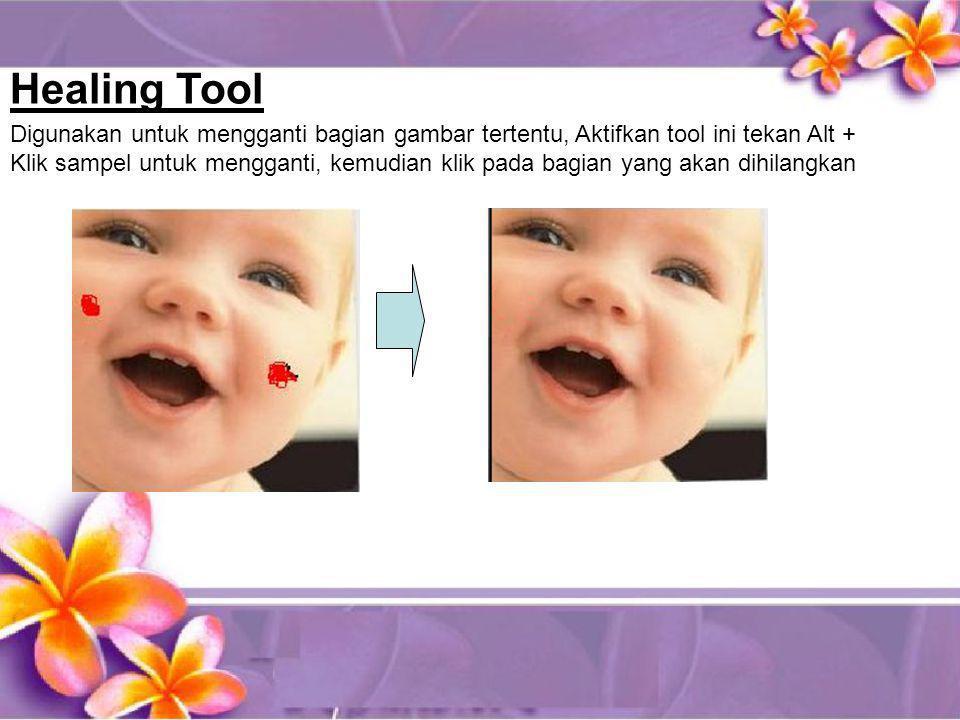 Digunakan untuk mengganti bagian gambar tertentu, Aktifkan tool ini tekan Alt + Klik sampel untuk mengganti, kemudian klik pada bagian yang akan dihil