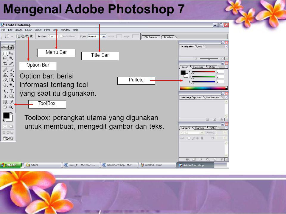 Background Eraser Tool Tool ini digunakan untuk menghapus background yang memiliki kemiripan warna Magic Eraser Tool Tool ini digunakan untuk menghapus background secara otomatis