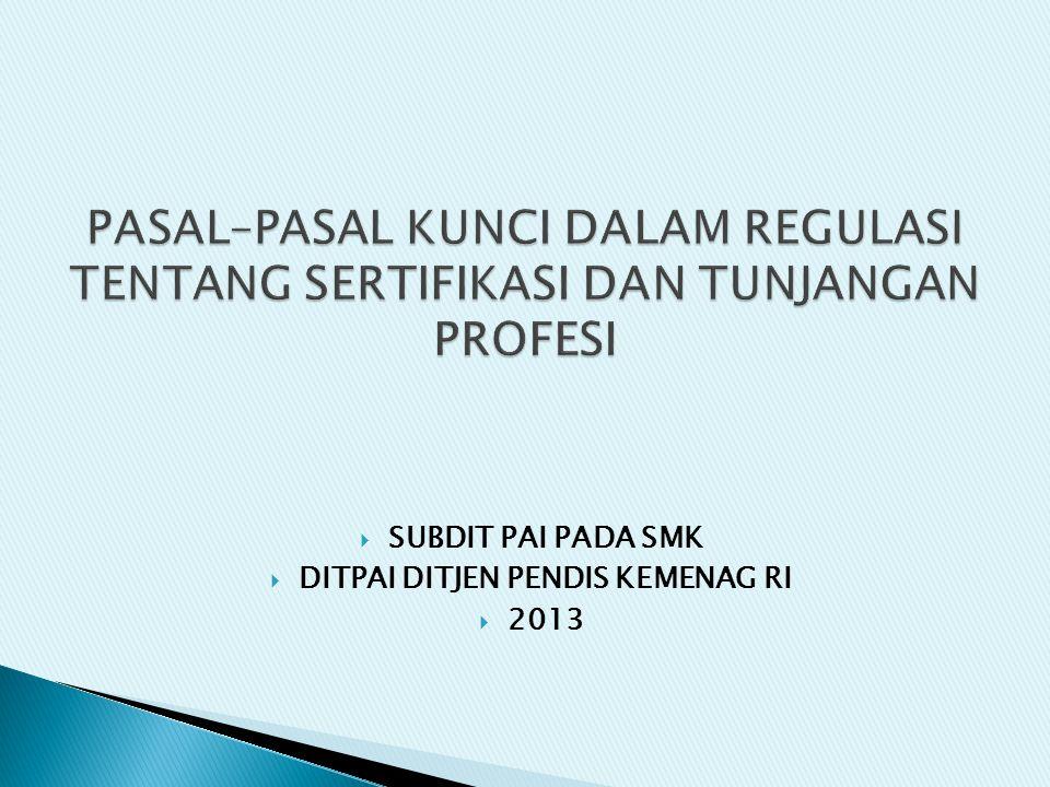  SUBDIT PAI PADA SMK  DITPAI DITJEN PENDIS KEMENAG RI  2013