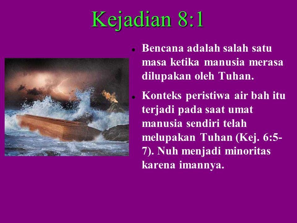 (i) Allah mengingat Nuh, dan melindungi keluarganya saat bencana melanda.