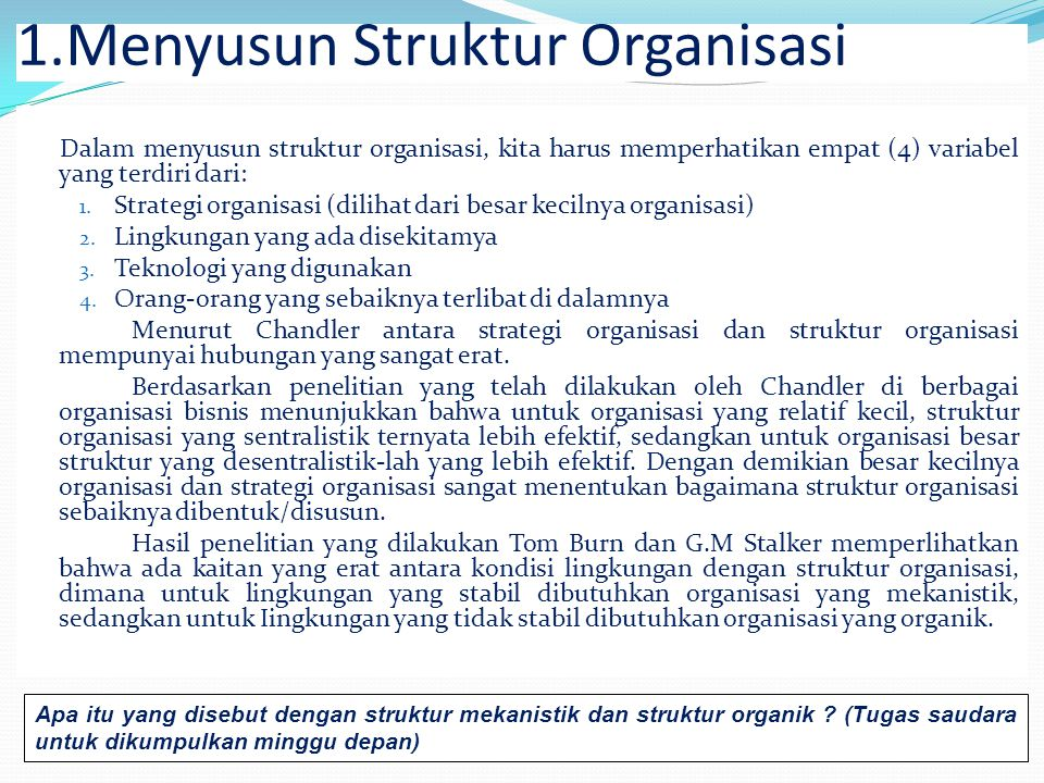 The Principles of Organisational structure  more than an organisation chart  essential & relatively unchanging - basics  'official' features compri