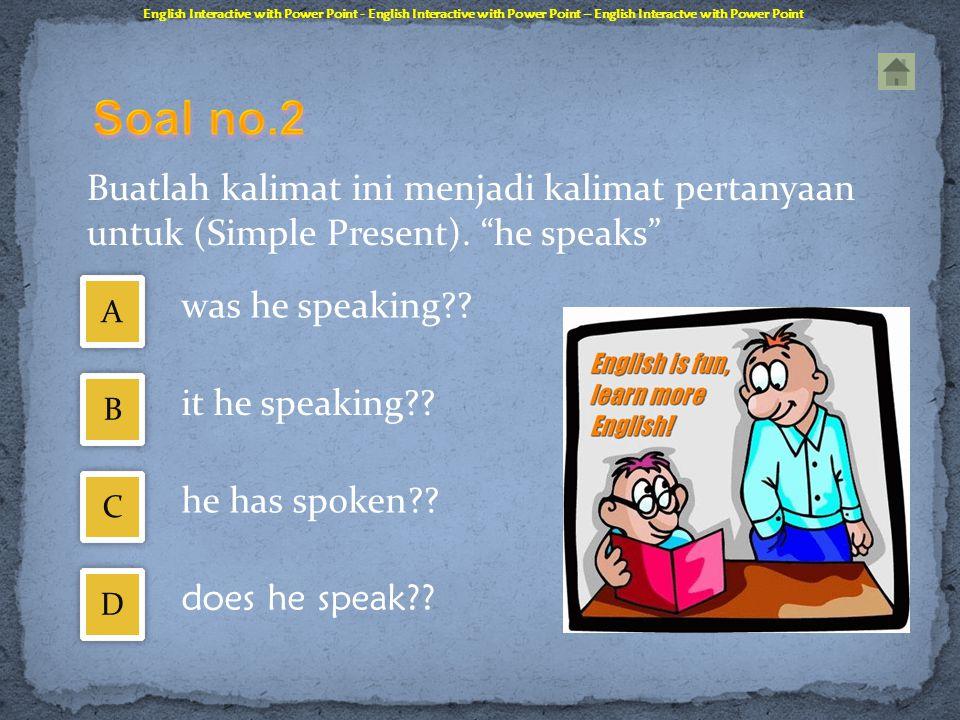 Manakah kalimat di bawah ini termasuk kalimat passive?? English Interactive with Power Point - English Interactive with Power Point – English Interact