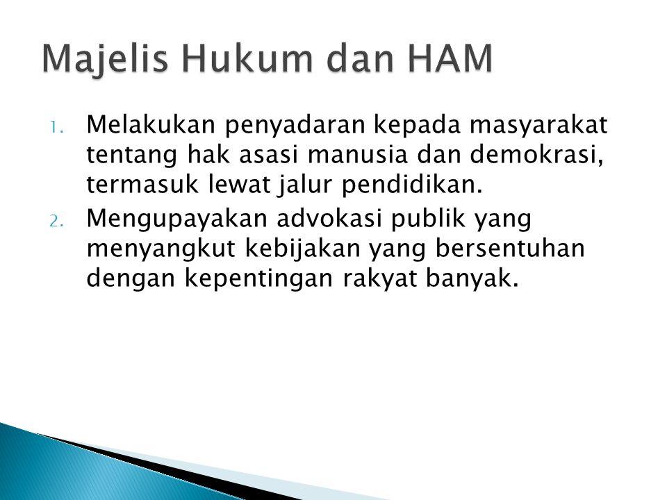1. Melakukan penyadaran kepada masyarakat tentang hak asasi manusia dan demokrasi, termasuk lewat jalur pendidikan. 2. Mengupayakan advokasi publik ya
