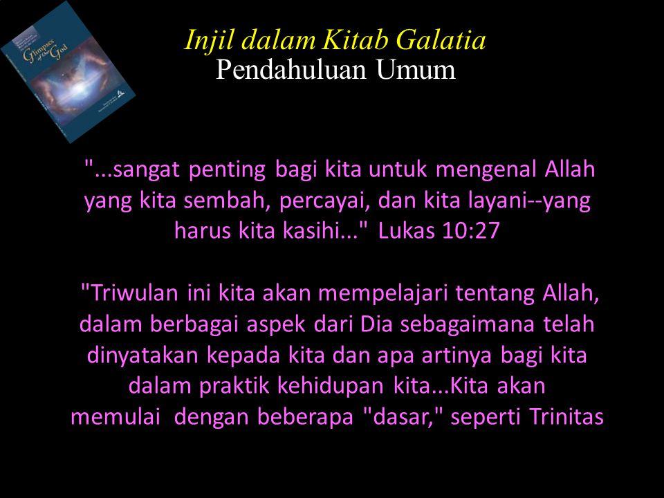 ...kita akan fokus pada Allah sebagai Pencipta...kemudian, kita akan mempelajari pekerjaan penebusan- Nya.