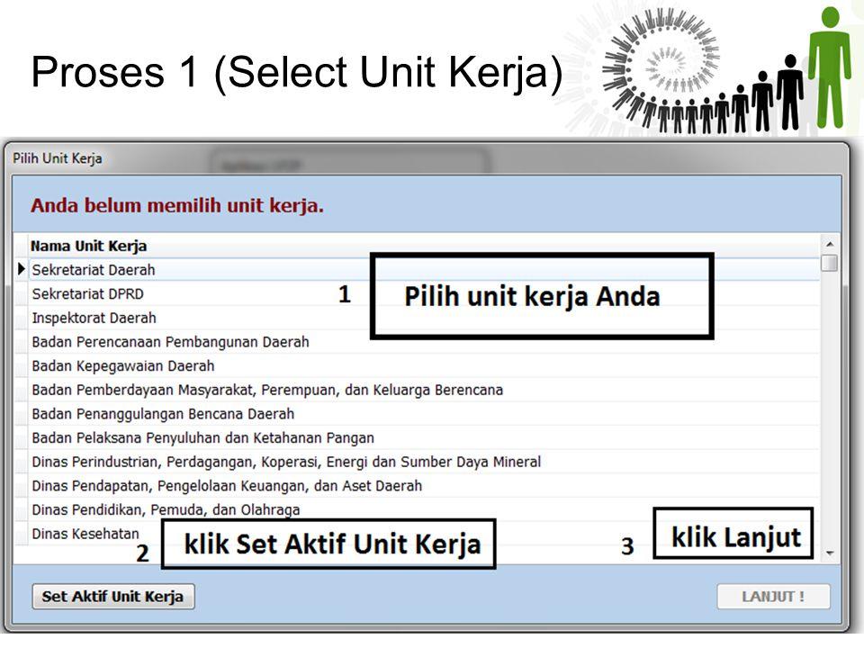 Proses 1 (Select Unit Kerja)